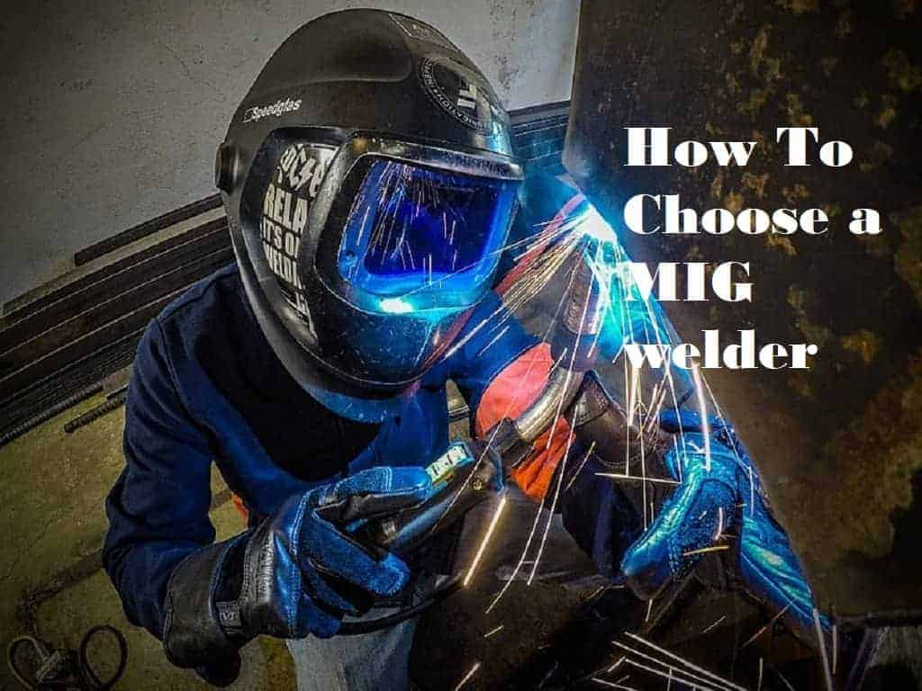 how to choose a MIG welder