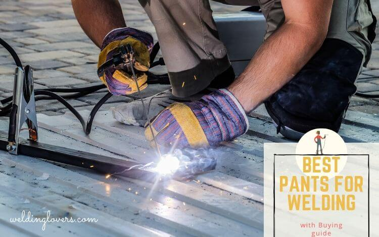 Best pants for welding
