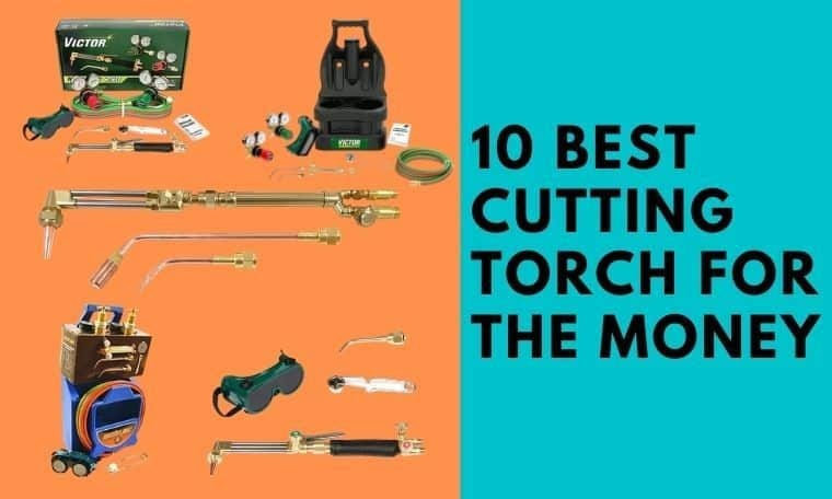 Best Cutting Torch for the money